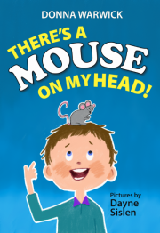 There's a Mouse on My Head Children's Picture Book