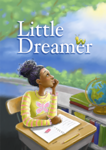 "Cover art for ""Little Dreamer"" chapter book cover"